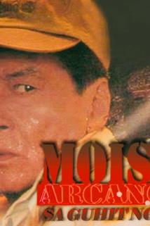 Moises Arcanghel: Sa guhit ng bala