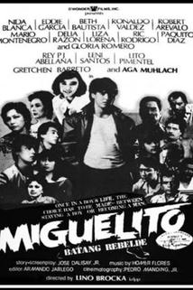 Miguelito: Batang rebelde