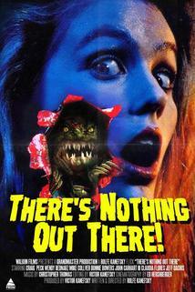 There's Nothing Out There  - There's Nothing Out There