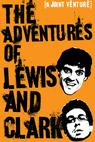 The Adventures of Lewis & Clark (2013)