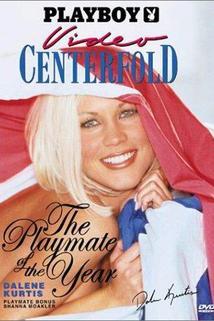 Playboy Video Centerfold: Playmate of the Year Dalene Kurtis