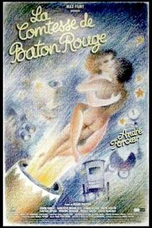 La comtesse de Bâton Rouge  - La comtesse de Bâton Rouge