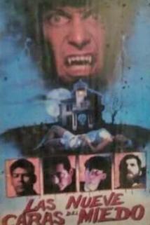 Las nueve caras del miedo