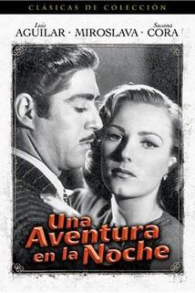 Una aventura en la noche  - Una aventura en la noche