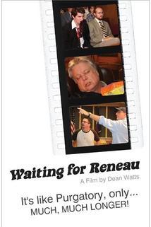 Waiting for Reneau