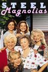Ocelové magnolie (1989)