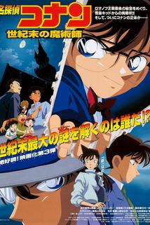 Meitantei Conan: Seiki matsu no majutsushi  - Meitantei Conan: Seiki matsu no majutsushi