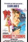 Un hombre en la trampa (1969)