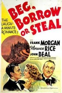 Beg, Borrow or Steal  - Beg, Borrow or Steal