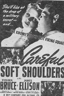 Careful, Soft Shoulder
