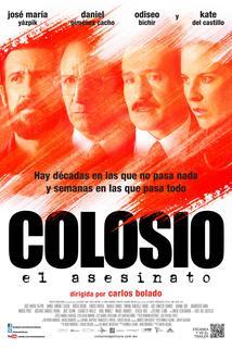 Colosio: El Asesinato  - Colosio: El asesinato