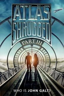 Atlas Shrugged: Part III  - Atlas Shrugged: Part III