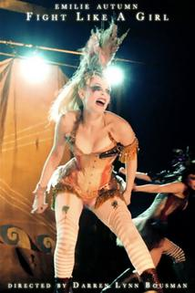 Emilie Autumn: Fight Like a Girl