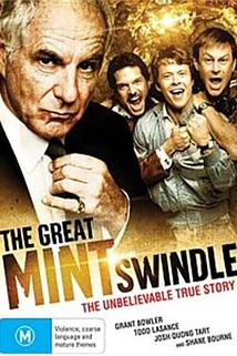 The Great Mint Swindle  - The Great Mint Swindle