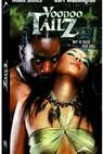 Voodoo Tailz (2002)
