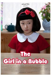 The Girl in a Bubble