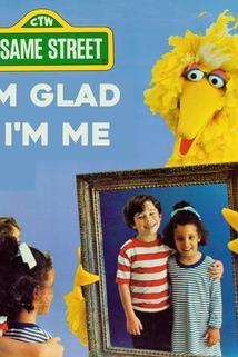 I'm Glad I'm Me