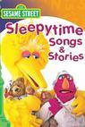 Sesame Street: Bedtime Stories and Songs