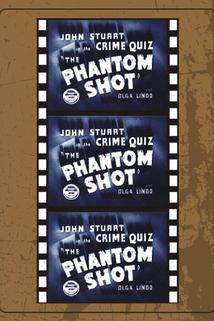 The Phantom Shot