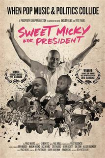 Sweet Micky for Prezidan