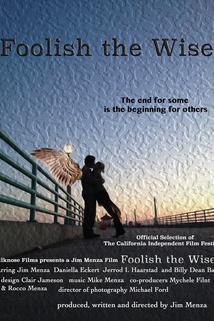 Foolish the Wise