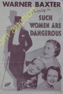 Such Women Are Dangerous