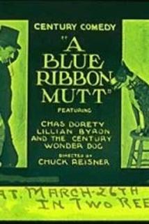 Blue Ribbon Mutt, A
