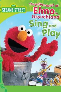 The Adventures of Elmo in Grouchland: Sing and Play Video  - The Adventures of Elmo in Grouchland: Sing and Play Video