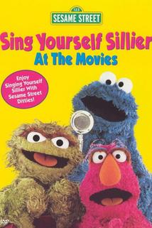 Sing Yourself Sillier at the Movies  - Sing Yourself Sillier at the Movies