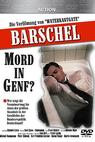 Barschel - Mord in Genf (1993)