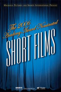 The 2006 Academy Award Nominated Short Films: Animation