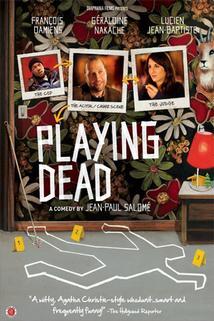 Hraji mrtvého  - Je fais le mort...