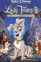 Plakát k filmu: Lady a Tramp II: Scampova dobrodružství
