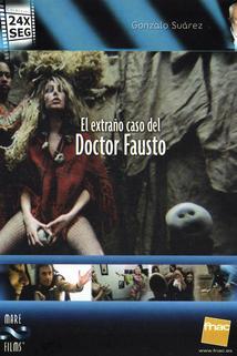 El extraño caso del doctor Fausto