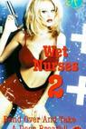Wet Nurses 2