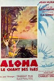 Aloha, le chant des îles  - Aloha, le chant des îles