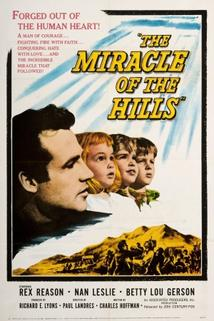 The Miracle of the Hills  - The Miracle of the Hills