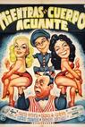 Mientras el cuerpo aguante (1958)
