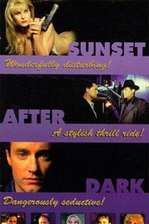 Sunset After Dark  - Sunset After Dark
