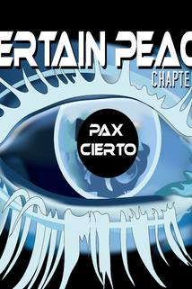 Certain Peace Chapter III