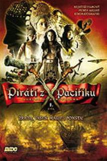 Piráti z Pacifiku - Zrada, vášeň, magie a pomsta!