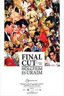 Final Cut - Dámy a pánové  - Final Cut: Hölgyeim és uraim