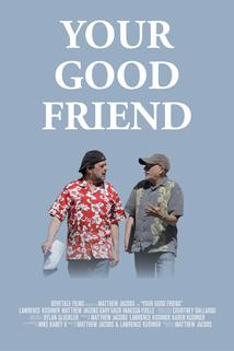 Your Good Friend  - Your Good Friend