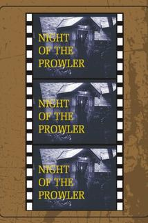 The Night of the Prowler