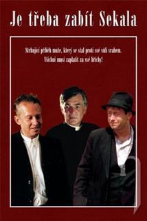 Plakát k filmu: Je třeba zabít Sekala