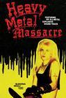 Heavy Metal Massacre