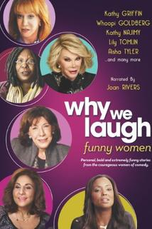 Why We Laugh: Funny Women  - Why We Laugh: Funny Women