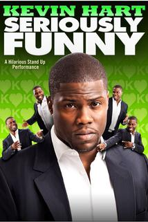 Kevin Hart: Seriously Funny  - Kevin Hart: Seriously Funny