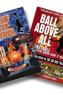 Ball Above All: A HoopsTV.com Production Vol. 1