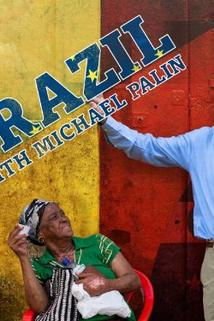 Brazil with Michael Palin  - Brazil with Michael Palin
